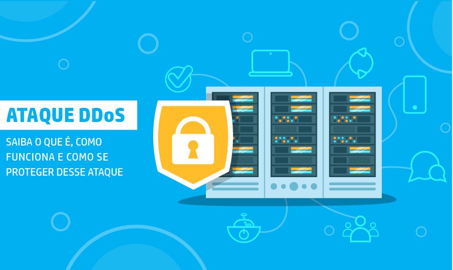 Ataques DDoS: saiba o que são, como funcionam e como se proteger